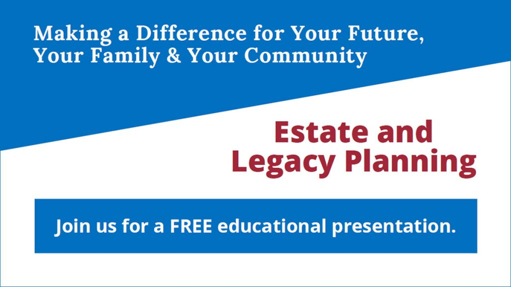 Free Estate and Legacy Planning Presentation